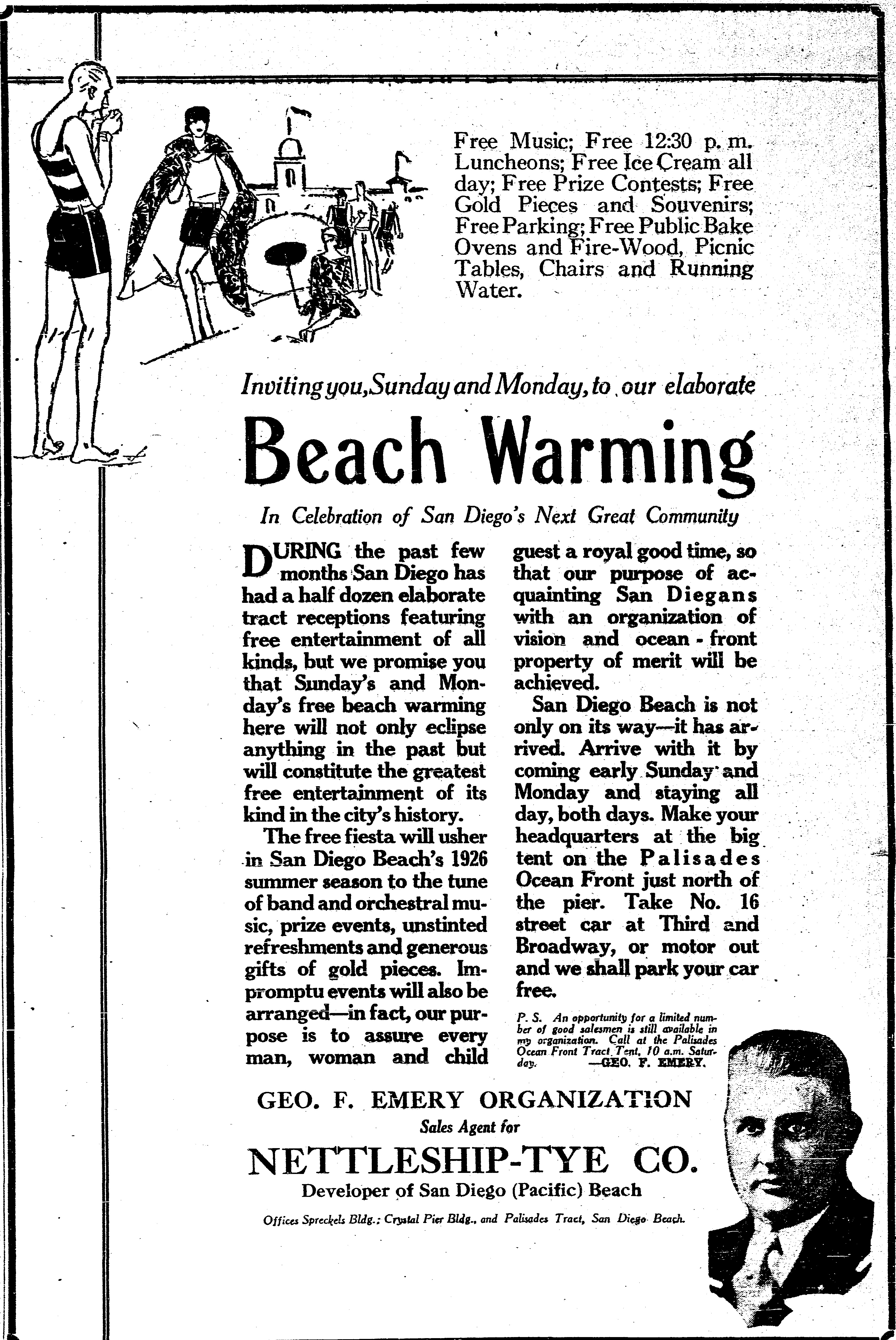 According to the Evening Tribune the first day of the beach warming was a great success George Emery was quoted as saying that the sale of Palisades Ocean